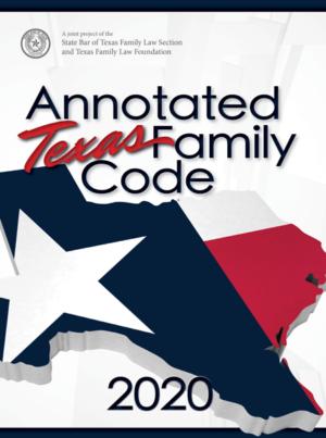 Annotated Texas Family Code - Texas Bar Books