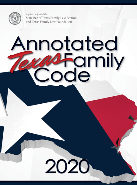 Annotated Texas Family Code - Texas Bar Books