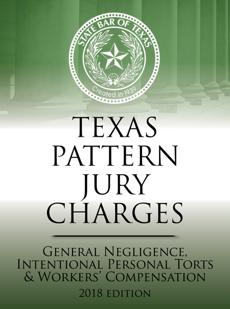 Texas Criminal Pattern Jury Charges General Negligence - Texas Bar Books