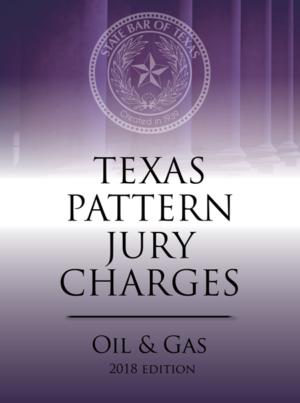 Texas Criminal Pattern Jury Charges Oil & Gas - Texas Bar Books