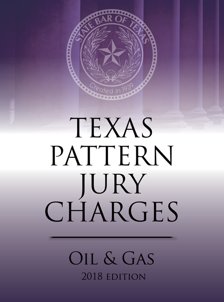 Texas Criminal Pattern Jury Charges Oil & Gas - Texas Bar Books