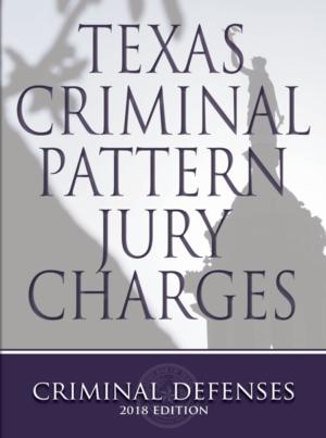 Texas Criminal Pattern Jury Charges - Texas Bar Books