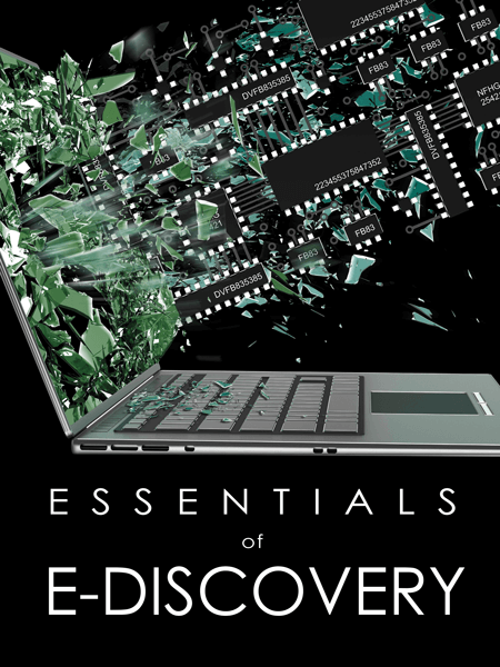 Essentials of e-discovery - Texas Bar Books