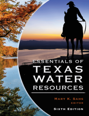 Essentials of Texas Water Resources - Texas Bar Books