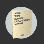 Now Available! Texas Business Organizations Manual, 2020 Edition