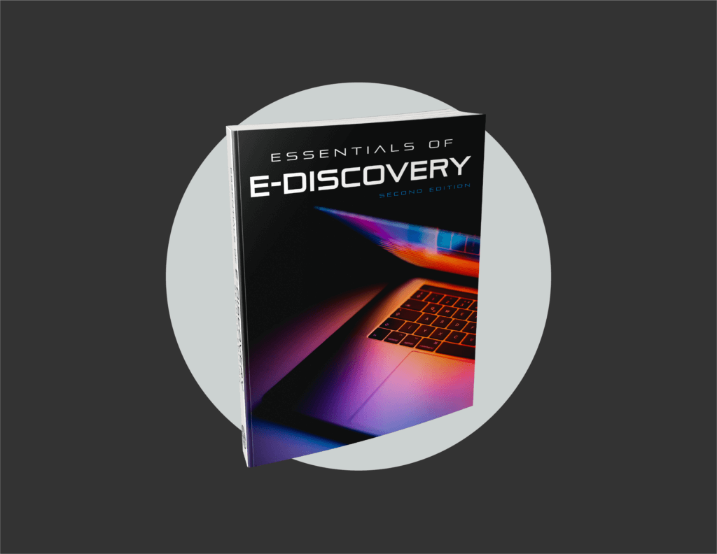 Now Available! Essentials of E-Discovery, 2nd edition